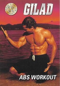 Gilad's Classic Collection Bodies in Motion Abs Workout